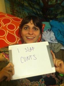 She Slaps Cunts